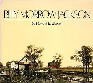 BILLY MORROW JACKSON: INTERPRETATIONS OF TIME AND LIGHT: Jackson, Billy Morrow] Wooden, Howard E.