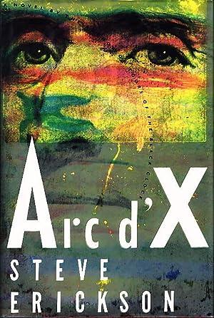 ARC D'X.: Erickson, Steve.