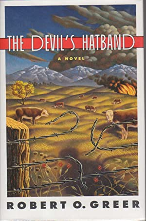 THE DEVIL'S HATBAND.: Greer, Robert.