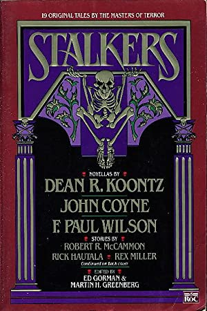 STALKERS.: Koontz, Dean R and F. Paul Wilson (signed); Joe Lansdale, Robert R. MacAmmon and others,...