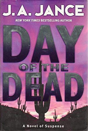 DAY OF THE DEAD.: Jance, J. A.