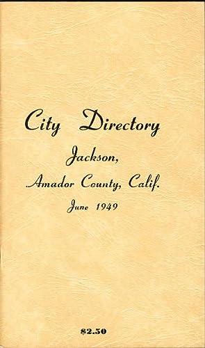 CITY DIRECTORY, JACKSON, AMADOR COUNTY, CALIFORNIA 1949.: M-F Sales)