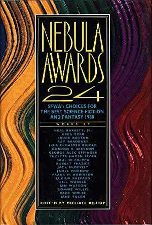 NEBULA AWARDS 24: SWFA's Choices for the Best Science Fiction and Fantasy 1988.: Willis, ...