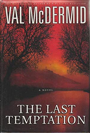 THE LAST TEMPTATION.: McDermid, Val.