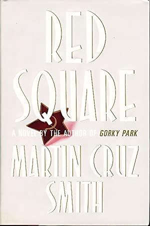 RED SQUARE: Smith, Martin Cruz.