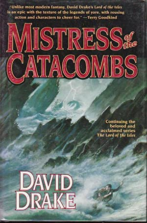 MISTRESS OF THE CATACOMBS.: Drake, David.
