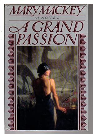 A GRAND PASSION.: Mackey, Mary.
