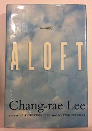 ALOFT.: Lee, Chang-Rae.