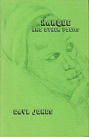 XARQUE AND OTHER POEMS.: Jones, Gayl.