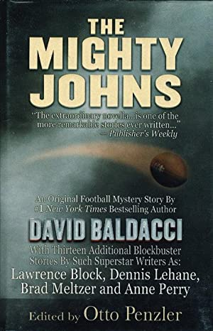 THE MIGHTY JOHNS.: Anthology - signed] Penzler, Otto, editor, signed; David Baldacci, Brendan ...