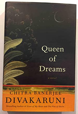 QUEEN OF DREAMS.: Divakaruni, Chitra Banerjee