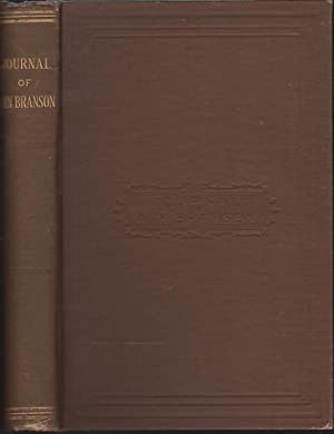 JOURNAL OF ANN BRANSON: A Minister of the Gospel in the Society of Friends.: Branson, Ann (1808 - ...