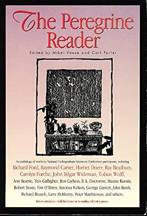 "KEITH"" in THE PEREGRINE READER: Carlson, Ron and James D. Houston, signed] Vause, Mikel and ..."