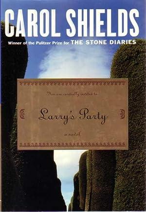 LARRY'S PARTY: Shields, Carol.
