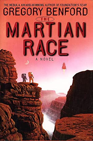 THE MARTIAN RACE.: Benford, Gregory.
