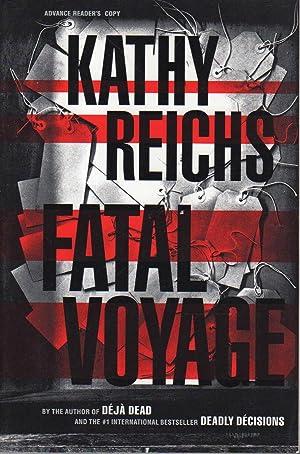 FATAL VOYAGE.: Reichs, Kathy.