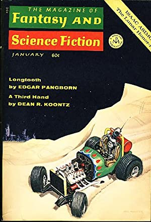 A THIRD HAND in The Magazine of Fantasy and Science Fiction, January 1970.