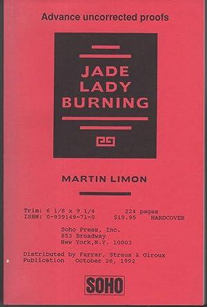 JADE LADY BURNING: Limon, Martin