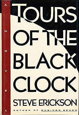 TOURS OF THE BLACK CLOCK: Erickson, Steve