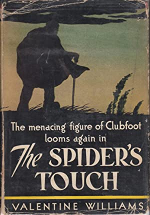 THE SPIDER'S TOUCH: A Clubfoot Story.: Williams, Valentine