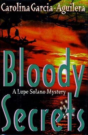 BLOODY SECRETS.: Garcia-Aguilera, Carolina