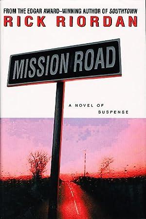 MISSION ROAD.: Riordan, Rick