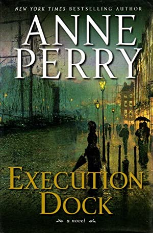 EXECUTION DOCK.: Perry, Anne.