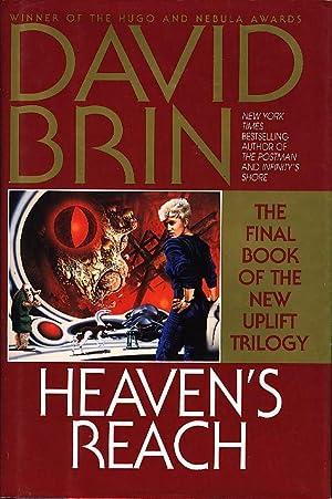 HEAVEN'S REACH: The Final Book of a New Uplift Trilogy.: Brin, David.
