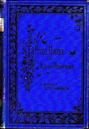 Little Hazel, the King's Messenger: Matilda Horsburgh
