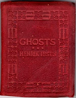 Ghosts: a Family Drama in Three Acts: Ibsen, Henrik