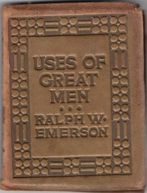 Uses of Great men: Little Leather Library: Emerson, Ralph Waldo