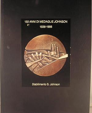 150 Anni Di Medaglie Johnson 1836-1986