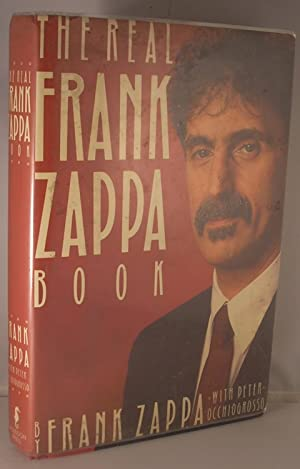 The Real Frank Zappa Book: Frank Zappa; Peter
