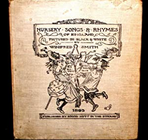 Nursery Songs and Rhymes of England.: Smith, Winifred.
