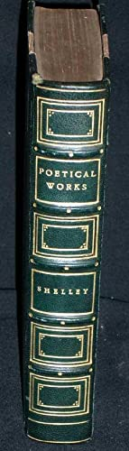 The Poetical Works of Percy Shelley.: Shelley, Percy.