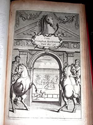 The Compleat Horseman: or, The Perfect Farrier: In Two Parts.: Solleysell, Jacques de and Hope, Sir...