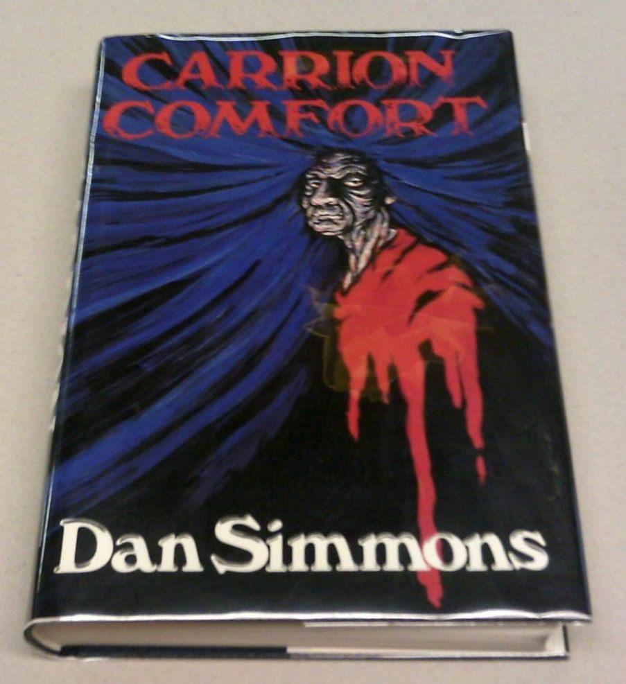 Carrion Comfort Signed First Edition By Simmons Dan Fine Hardcover 1989 First Edition First Printing Signed By Author S Book Gallery Mike Riley