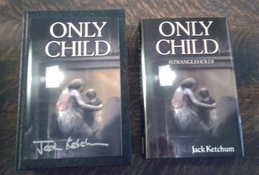 Only Child (Stranglehold) ( SIGNED Limited Edition ) N of 52 Copies SIGNED Lettered Edition: ...