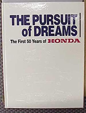 The Pursuit of Dreams: The First 50
