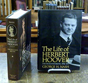 The Life of Herbert Hoover : the: Nash, George H.