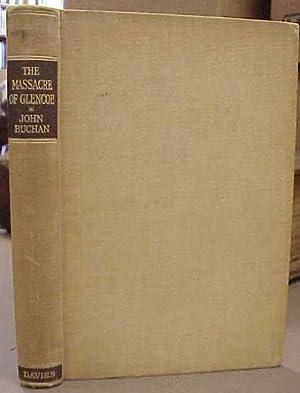 The Massacre of Glencoe: Buchan, John
