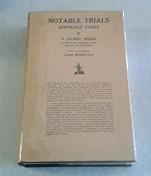 Notable Trials Difficult Cases
