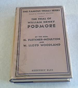 The Trial of William Henry Podmore