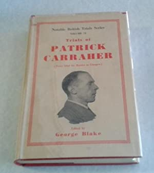 Trials of Patrick Carraher ( Twice Tried for Murder in Glasgow )