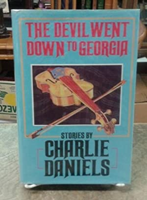The Devil Went Down to Georgia Stories by Charlie Daniels SIGNED