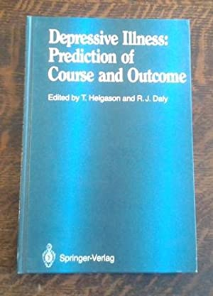 Depressive Illness Prediction of Course and Outcome: Helgason, Tomas & Robert J. Daly & H. ...