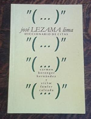 Jose Lezama Lima Diccionario de citas: Berenguer Hernandez, Carmen