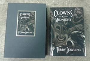 Clowns At Midnight : a Tale of Appropriate Fear (SIGNED Limited Edition) SIGNED Limited Edition