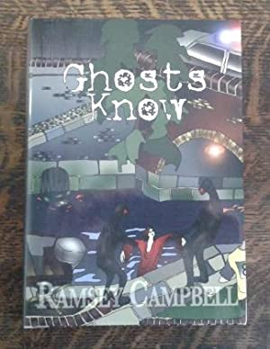 Ghosts Know (SIGNED Limited Edition)