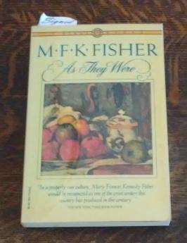 As They Were (SIGNED): Fisher, M.F.K.